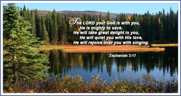 God is with you; He saves you; He delights in you; He quiets you with His love; He rejoices over you with singing! | Word Blessings | Scripture memory
